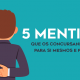 5 mentiras que os concursandos contam para si mesmos e para outros
