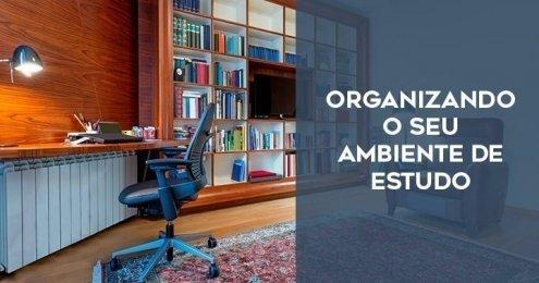 Como organizar um ambiente de estudo - GUIA completo