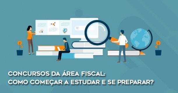 Concursos da área fiscal - como começar a estudar e se preparar