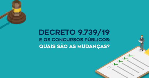 Decreto 9.739 -19 e os concursos públicos