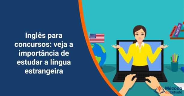 Inglês para concursos - veja a importância de estudar a língua estrangeira