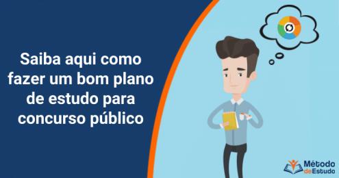 Plano de estudo para concurso público - aprenda como fazer
